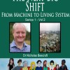 The Next Big Shift- From Machine to Living System