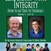 Leadership with Integrity- Living Your Values- Mary Gentile