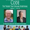 The Master Code: The Theory that Explains Everything: Dr Don Beck