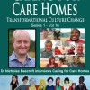 Caring For Care Homes- A Transformational Culture Change
