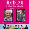 Compassionate Healthcare- Dr Robin Youngson
