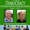 Wise Democracy- Jim Rough on Wisdom, Choice Creation and Dynamic Facilitation