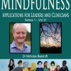 Mindfulness for Leaders and Clinicians- Dr Nicholas Beecroft